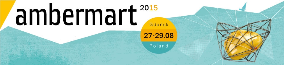 "During 27-29 August 2015, we will be exhibiting at the International Amber Fair "" AMBERMART """